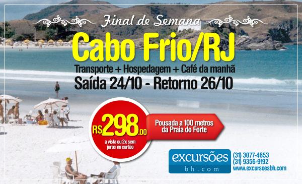 Excursão Final de Semana em Cabo Frio/RJ - Transporte + Hospedagem + Café da Manhã - R$ 298.00